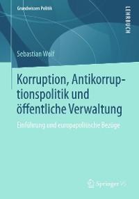 Cover Korruption, Antikorruptionspolitik und öffentliche Verwaltung