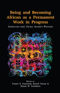 Cover Being and Becoming African as a Permanent Work in Progress