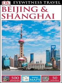 Cover DK Eyewitness Travel Guide Beijing and Shanghai