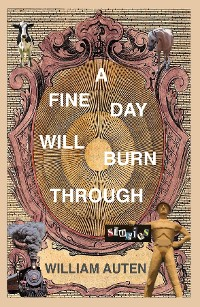 Cover A Fine Day Will Burn Through