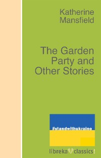 Cover The Garden Party and Other Stories