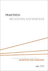 Cover Praktiken reflexiven Entwerfens