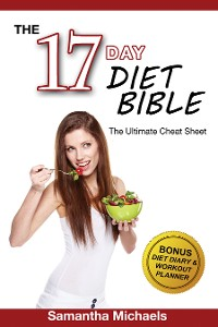 Cover 17 Day Diet: Ultimate Cheat Sheet (With Diet Diary & Workout Planner)