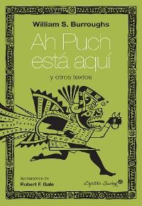 Cover Ah Puch está aquí y otros textos