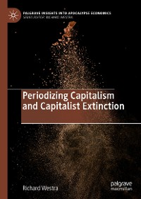Cover Periodizing Capitalism and Capitalist Extinction
