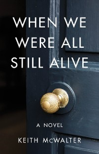 Cover When We Were All Still Alive