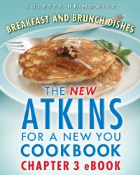 Cover New Atkins for a New You Breakfast and Brunch Dishes