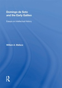 Cover Domingo de Soto and the Early Galileo