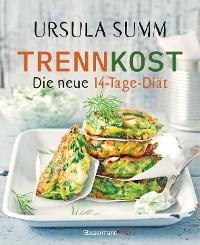 Cover Trennkost - Die neue 14-Tage-Diät