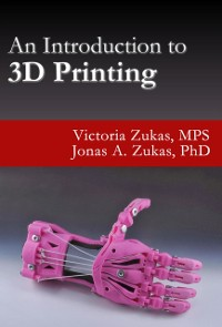 Cover Introduction to 3D Printing