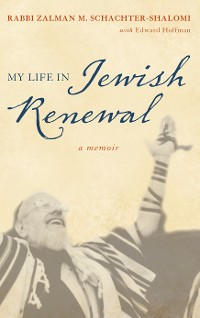 Cover My Life in Jewish Renewal