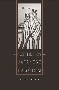 Cover The Aesthetics of Japanese Fascism