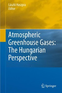 Cover Atmospheric Greenhouse Gases: The Hungarian Perspective