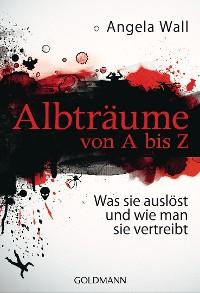 Cover Albträume von A bis Z