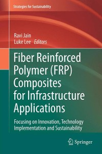 Cover Fiber Reinforced Polymer (FRP) Composites for Infrastructure Applications
