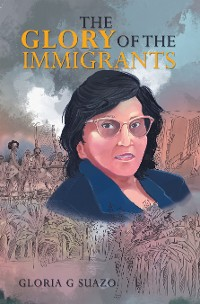 Cover The Glory of the Immigrants