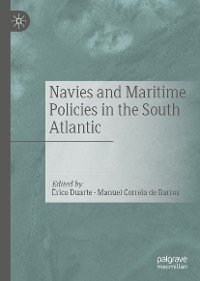 Cover Navies and Maritime Policies in the South Atlantic