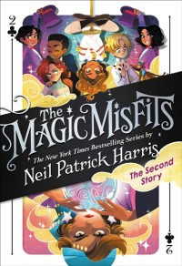 Cover Magic Misfits: The Second Story