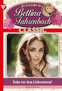 Cover Bettina Fahrenbach Classic 37 – Liebesroman