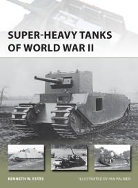 Cover Super-heavy Tanks of World War II
