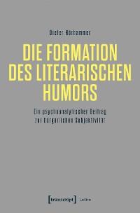 Cover Die Formation des literarischen Humors