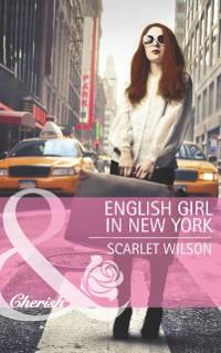 Cover English Girl in New York (Mills & Boon Cherish)