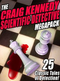 Cover Craig Kennedy Scientific Detective MEGAPACK (R)