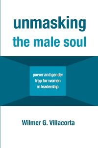 Cover Unmasking the Male Soul