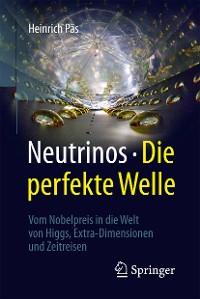 Cover Neutrinos - die perfekte Welle