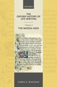 Cover Oxford History of Life-Writing: Volume 1. The Middle Ages