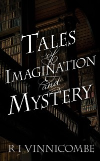 Cover Tales of Imagination and Mystery