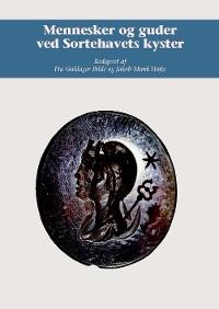 Cover Mennesker og guder ved Sortehavets kyster