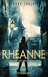 Cover Rheanne - An Bord der Adlerschwinge