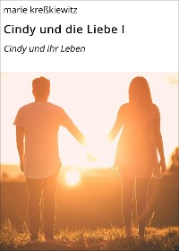 Cover Cindy und die Liebe I