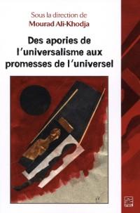 Cover Des apories de l'universalisme aux promesses de l'universel