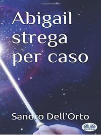Cover Abigail Strega Per Caso