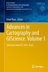Cover Advances in Cartography and GIScience. Volume 1