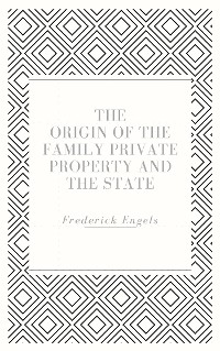 Cover The Origin of the Family Private Property and the State