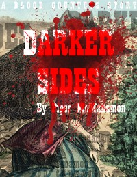 Cover Darker Sides: A Blood Countess Story