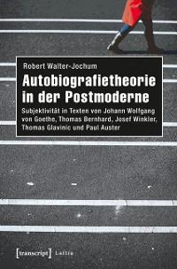 Cover Autobiografietheorie in der Postmoderne