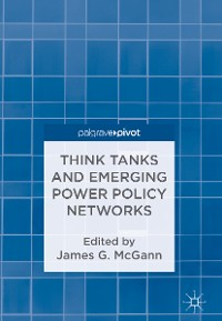 Cover Think Tanks and Emerging Power Policy Networks