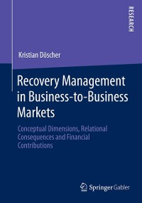 Cover Recovery Management in Business-to-Business Markets