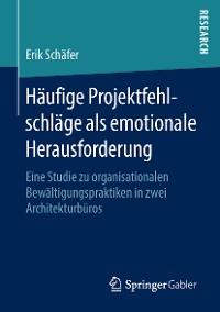 Cover Häufige Projektfehlschläge als emotionale Herausforderung