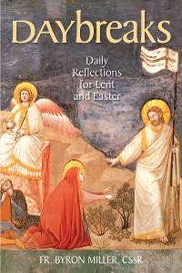 Cover Daybreaks Miller Lent 2021