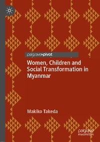 Cover Women, Children and Social Transformation in Myanmar