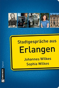 Cover Stadtgespräche aus Erlangen