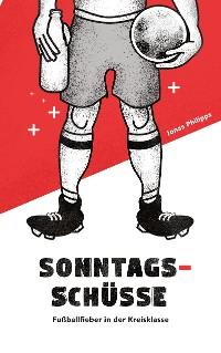 Cover Sonntagsschüsse
