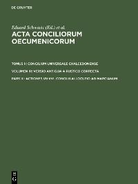 Cover Actiones VII-XVI. Concilii allocutio ad Marcianum