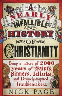 Cover Nearly Infallible History of Christianity