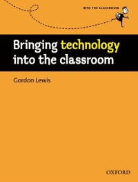 Cover Bringing technology into the classroom - Into the Classroom